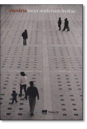 Viavária - Col. Janela Do Caos - Iacyr Anderson Freitas pdf epub