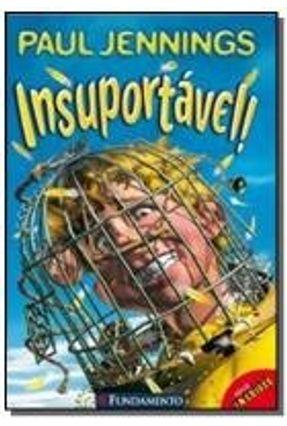 Insuportável ! - Série Incrível - Jennings,Paul | Hoshan.org