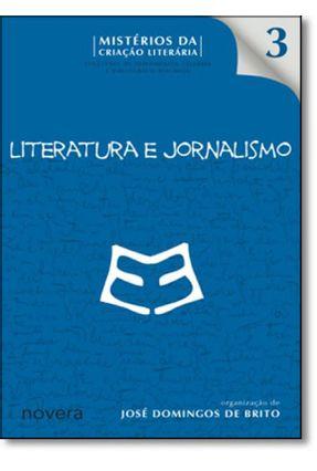 Literatura e Jornalismo - Brito,Jose Domingos de   Nisrs.org