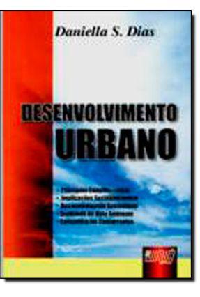 Desenvolvimento Urbano - Princípios Constitucionais