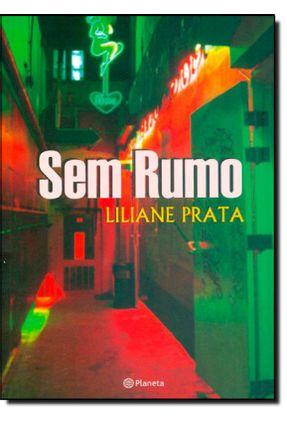 Sem Rumo - Prata,Liliane   Tagrny.org