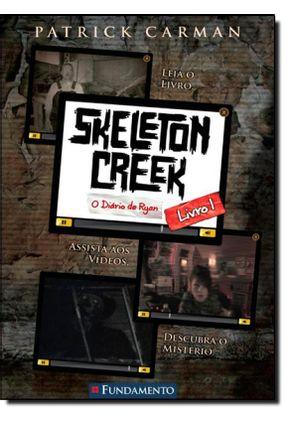 Skeleton Creek - o Diário de Ryan - Livro 1 - Carman,Patrick pdf epub