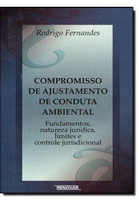 Compromisso de Ajustamento de Conduta Ambiental - Fernandes,Rodrigo Barroso pdf epub