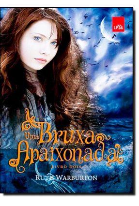 Uma Bruxa Apaixonada - Warburton,Ruth | Hoshan.org