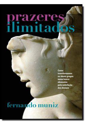 Prazeres Ilimitados - Fernando Muniz | Tagrny.org