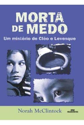 Morta de Medo - Série Cleo e Levesque - McClintock,Norah pdf epub