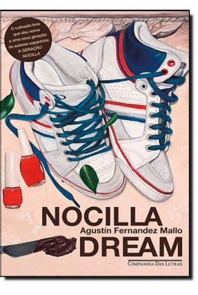 Nocilla Dream - Mallo,Agustín Fernández | Hoshan.org