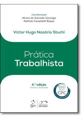 Prática Trabalhista - 4ª Ed. 2016 - Stuchi,Victor   Hoshan.org