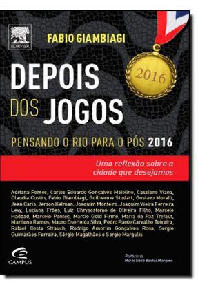 Depois Dos Jogos - Pensamento o Rio Para o Pós 2016 - Giambiagi,Fabio pdf epub