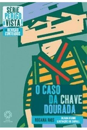 O Caso da Chave Dourada - Rios,Rosana   Hoshan.org