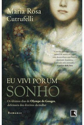 Eu Vivi Por Sonho - Cutrufelli,Maria Rosa | Hoshan.org