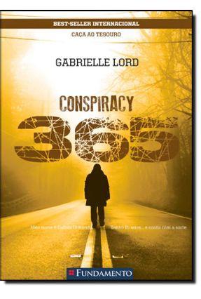 Conspiracy 365 - Livro 06 Junho - Caça ao Tesouro - 2ª Ed. 2015 - Lord,Gabrielle   Hoshan.org
