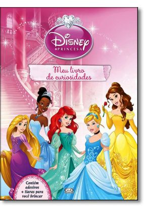 Princesa Meu Livro De Curiosidades - Disney pdf epub