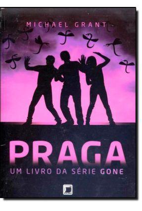 Praga - Um Livro da Série Gone - Grant,Michael pdf epub