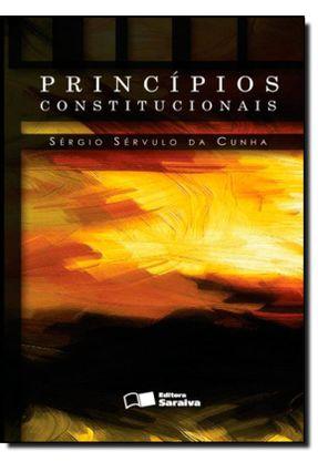 Princípios Constitucionais - 2ª Ed. 2013 - Cunha,Sergio Servulo da   Hoshan.org