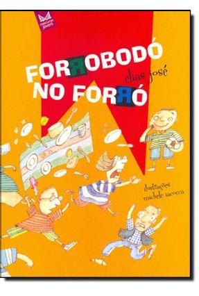 Forrobodó No Forró - Nova Ortografia - José,Elias | Nisrs.org