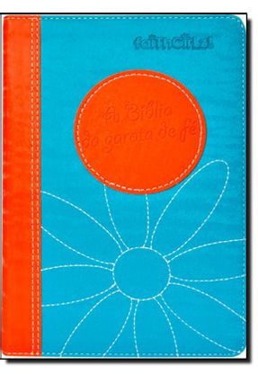 A Bíblia da Garota de Fé - Laranja e Azul - Mundo Cristão | Hoshan.org
