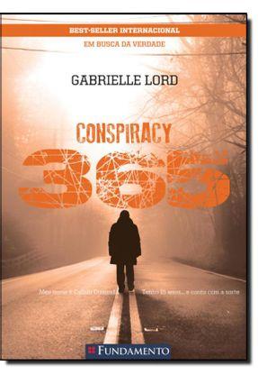 Conspiracy 365 - Livro 02 Fevereiro - Em Busca da Verdade - Lord,Gabrielle | Hoshan.org
