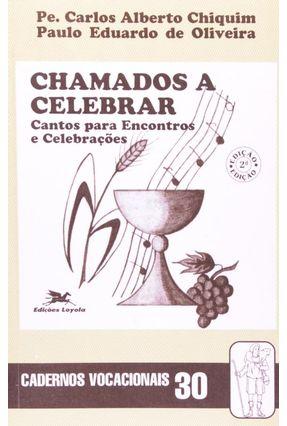 Chamados A Celebrar - Cv 30 - Chiquim,Carlos Alberto   Nisrs.org