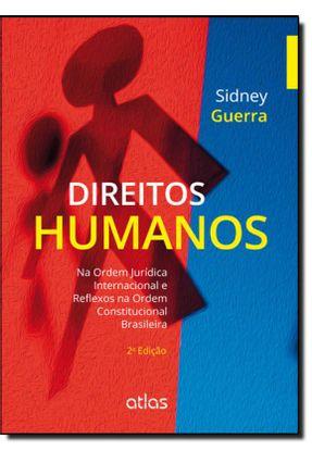 Direitos Humanos - 2ª Ed. 2014 - Guerra,Sidney   Tagrny.org