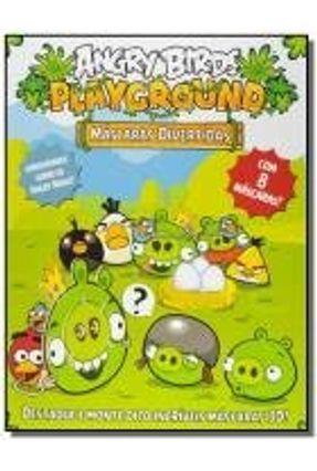 Máscaras Divertidas - Col. Angry Birds Playground - Vale Das Letras   Tagrny.org