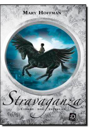 Stravaganza - Cidade Das Estrelas - Hoffman,Mary pdf epub