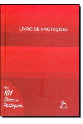 Livro de Anotações - Com 101 Dicas de Português - Capa Vemelha - Cremaschi,Rosângela pdf epub