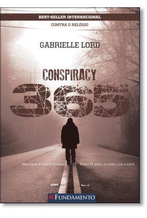 Conspiracy 365 - Livro 04 Abril - Contra o Relógio - Lord,Gabrielle | Hoshan.org