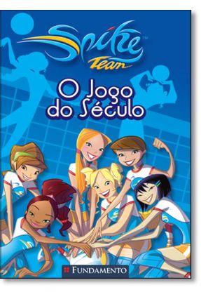 Spike e Team - o Jogo do Século - Bianco ,Fabricio Lo pdf epub