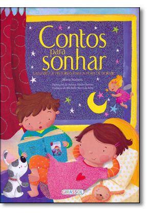 Contos Para Sonhar  - Um Livro de Histórias Para A Hora de Dormir - Mañeru,Maria | Hoshan.org