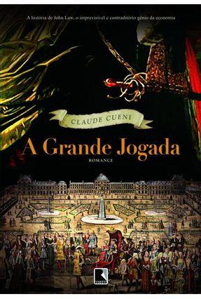A Grande Jogada - CUENI ,CLAUDE | Tagrny.org