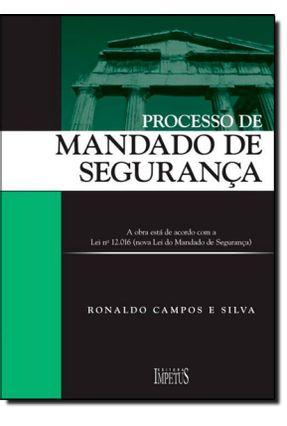 Processo de Mandado de Segurança - Silva,Ronaldo Campos e | Hoshan.org