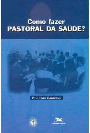 Como Fazer Cristianismo da Medicina - Vários Autores   Nisrs.org