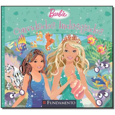 Barbie - Convidados Indesejados