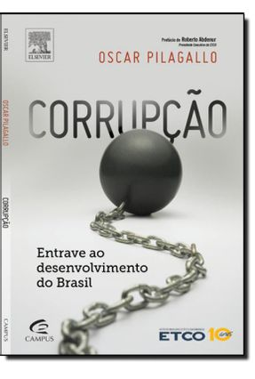 Corrupção - Entrave ao Desenvolvimento do Brasil - Pilagallo,Oscar pdf epub