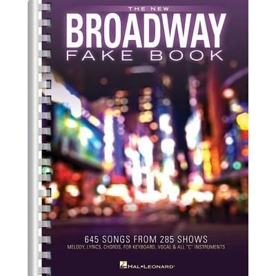 The New Broadway Fake Book - 645 Songs From 285 Shows
