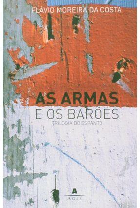 As Armas e Os Barões - Costa,Flavio Moreira da | Nisrs.org