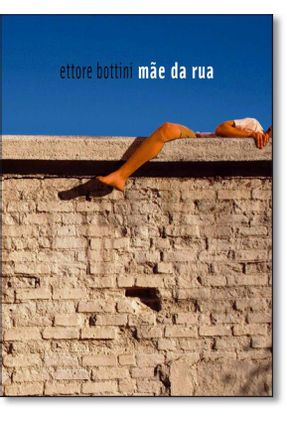 Mãe da Rua - Bottini Ettore pdf epub