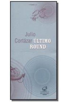 Ultimo Round - Tomo I - Cortázar,Julio | Tagrny.org
