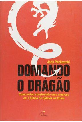 Domando o Dragão - Perkowski,Jack pdf epub