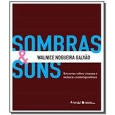 Sombras & Sons - Recortes Sobre Cinema e Música Contemporânea