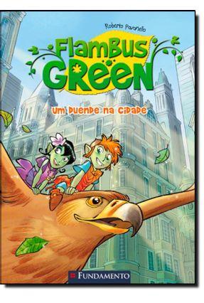 Flambus Green - Um Duende da Cidade - Vol. 1 - Pavanello,Roberto pdf epub
