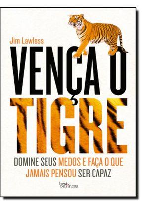 Vença o Tigre - Lawless,Jim | Tagrny.org