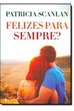 Felizes Para Sempre? - Scanlan,Patricia pdf epub