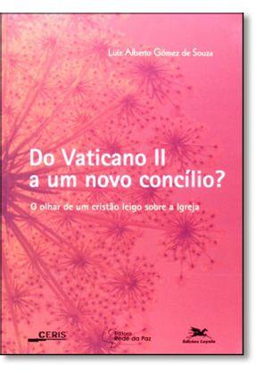 Do Vaticano II ao Novo Concílio - Vários Autores   Hoshan.org