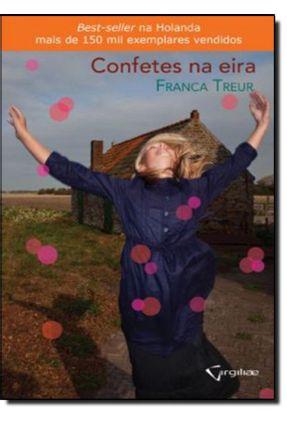 Confetes Na Eira - Treur,Franca | Hoshan.org