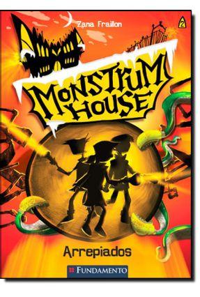 Monstrum House - Arrepiados - Vol. 2 - Fraillon,Zana pdf epub
