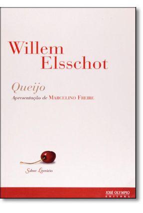 Queijo - Col. Sabor Literário - Elsschot,Willem pdf epub