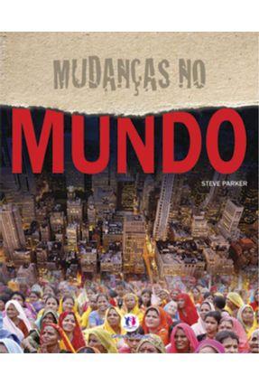 Mudanças No Mundo - Com a Nova Ortografia da Língua Portuguesa - Parker,Steve pdf epub