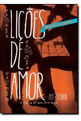 Lições de Amor - Garota Ama Garoto - Vol. 4 - Cronin,Ali | Tagrny.org